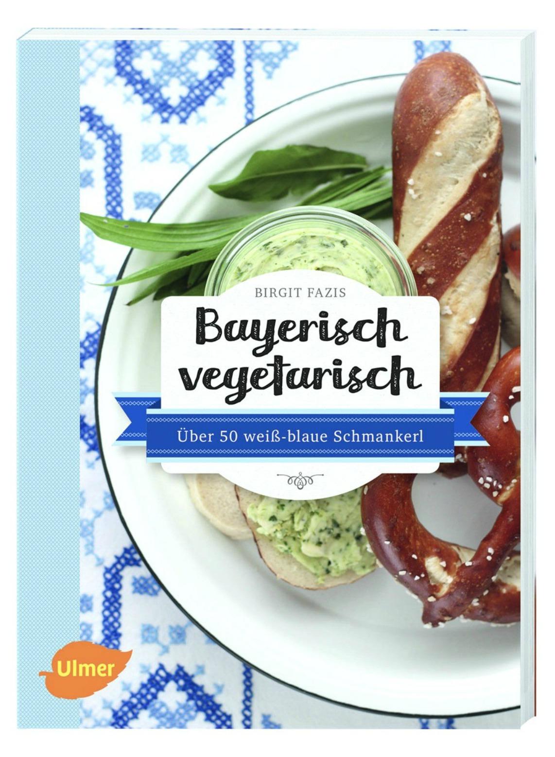 Rezept} Bayerisch vegetarisch: Alles über mein erstes Buch, ein ...